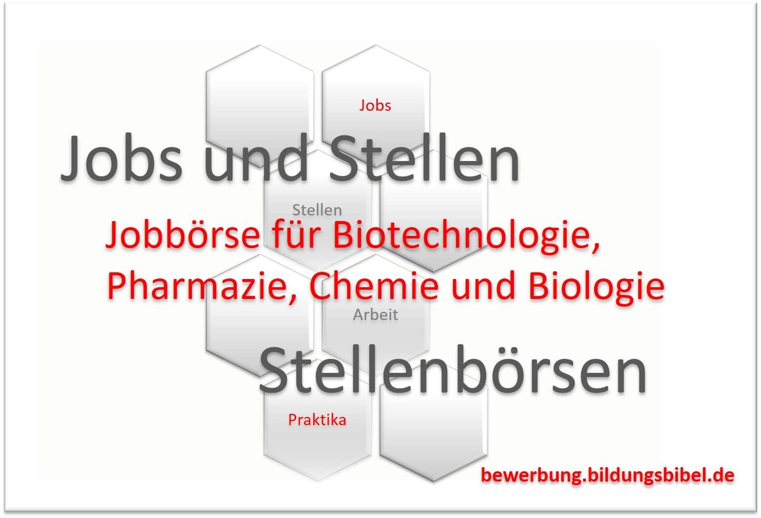 Jobbörse für Biotechnologie, Pharmazie, Chemie und Biologie, Jobs suchen und finden