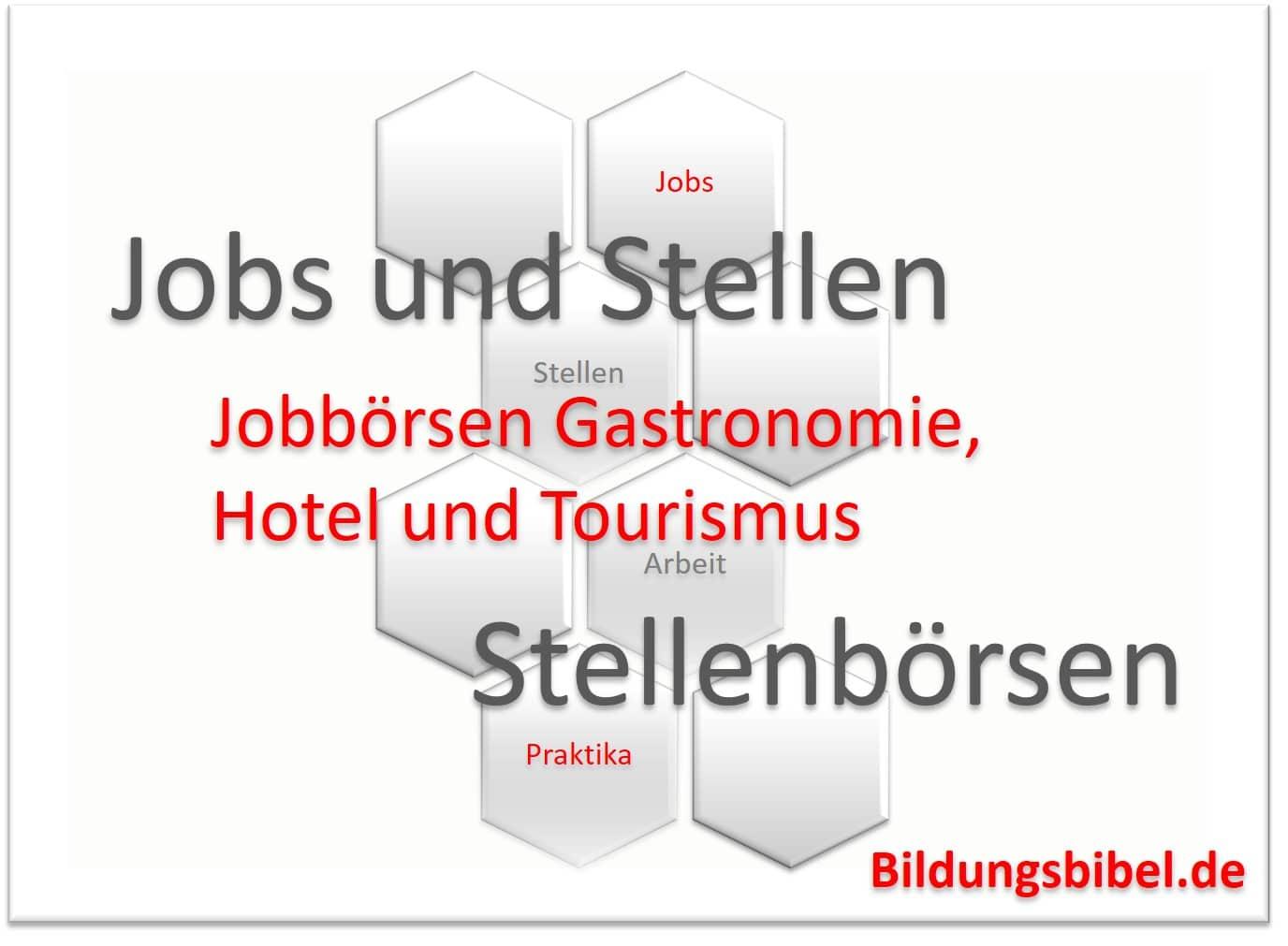 Die Jobbörse für die Gastronomie, Hotellerie und Tourismus zum Job suchen und finden.