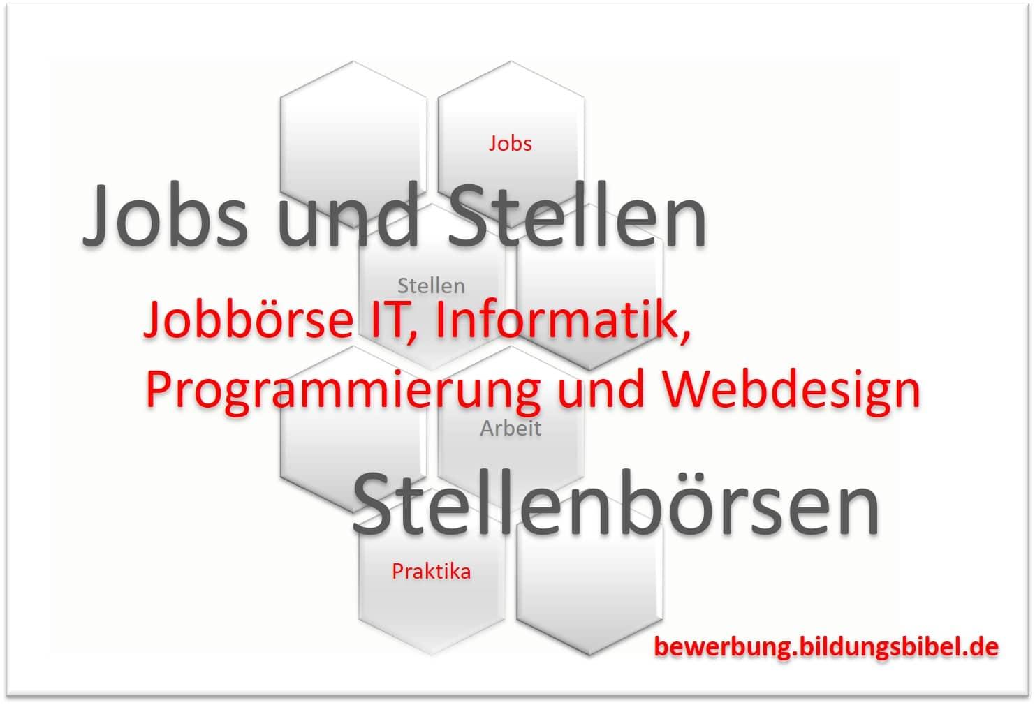 Jobbörse IT, Jobbörsen u. Stellenbörsen Informatik, Programmierung, Softwareentwicklung, Webdesign, Jobs SAP, Freelancer, Administrator.