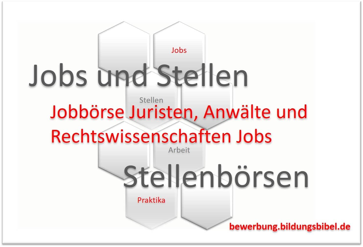 Jobbörse Juristen, Anwälte und Rechtswissenschaften