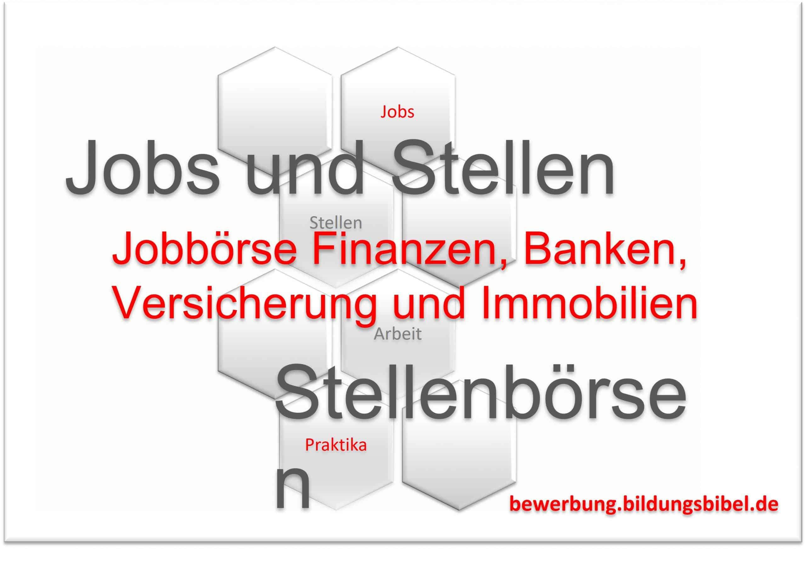 Jobbörse für Finanzen, Banken, Versicherung und Immobilien, Jobs bzw. Stellenangebot suchen und finden, Jobs für Makler, Banker und Manager.